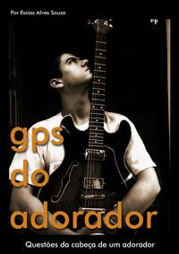essias-gps-do-adorador